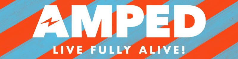 "text, ""AMPED live fully alilve"" Vacation Bible School Logo"