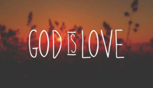 """Text: """"God is Love"""""""