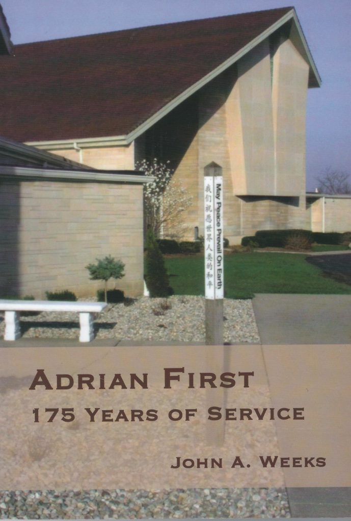 "Book cover of John Weeks' book, ""Adrian First - 175 Years of Service"""
